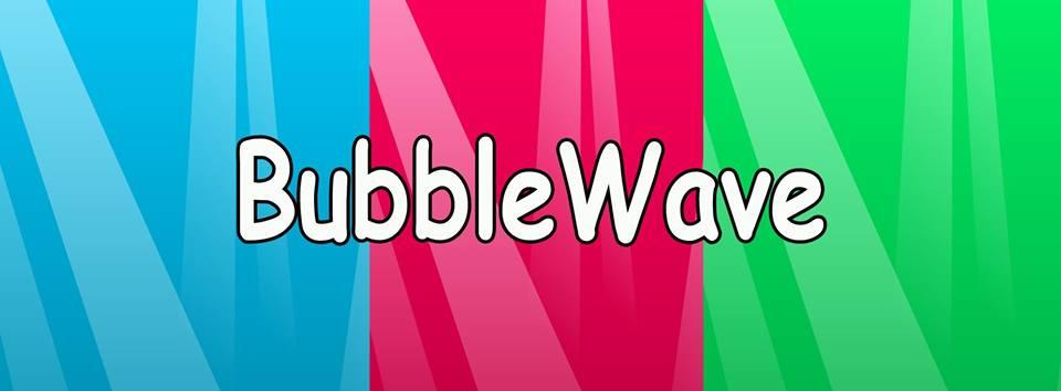 BubbleWave